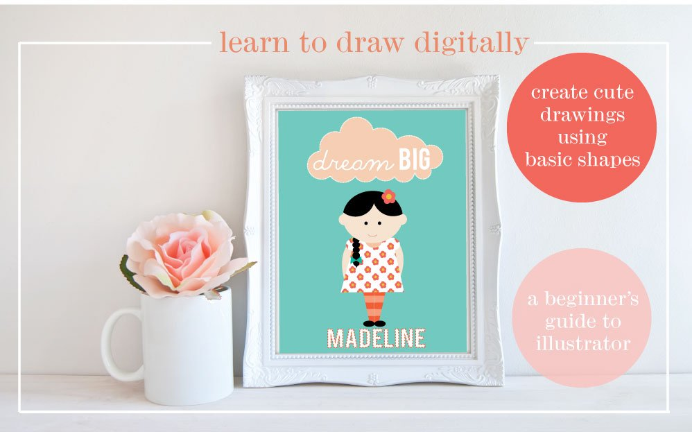 Learn to Draw Digitally: Create Cute Drawings Using Basic Shapes