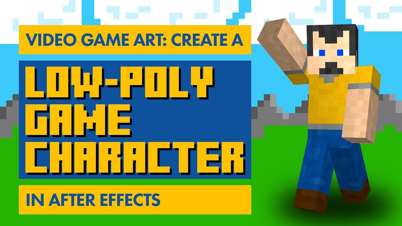 Video Game Art: Create A Low-Poly Game Character in After Effects
