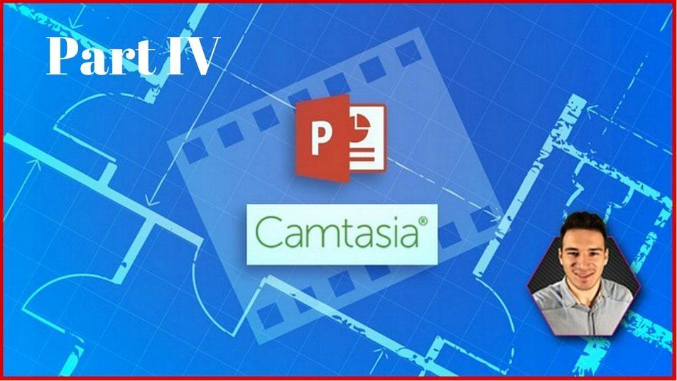PowerPoint Fusion Series IV - Master Camtasia