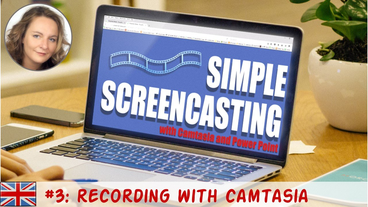 Simple Screencasting with Camtasia and Powerpoint 03: Recording with Camtasia
