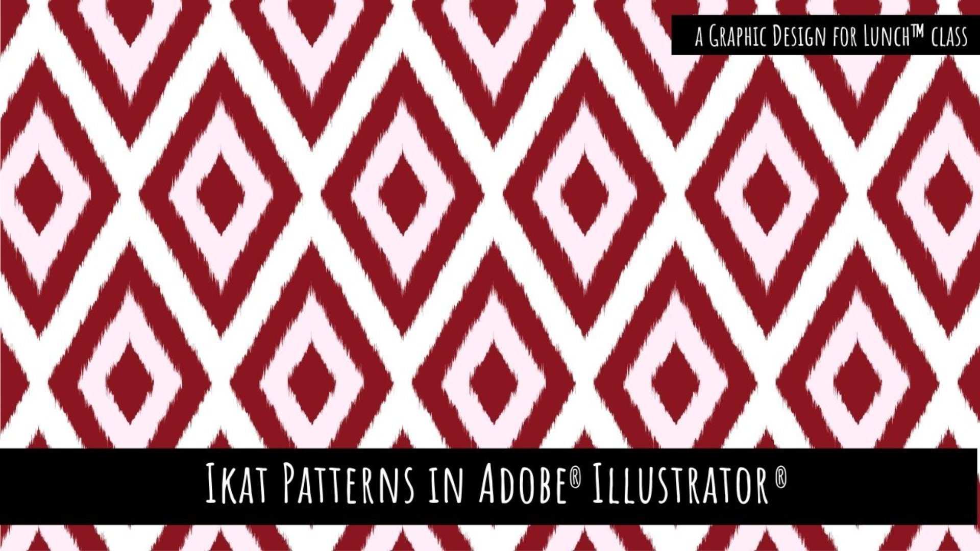 Ikat Inspired Pattern in Adobe Illustrator - A Graphic Design for Lunch™ Class