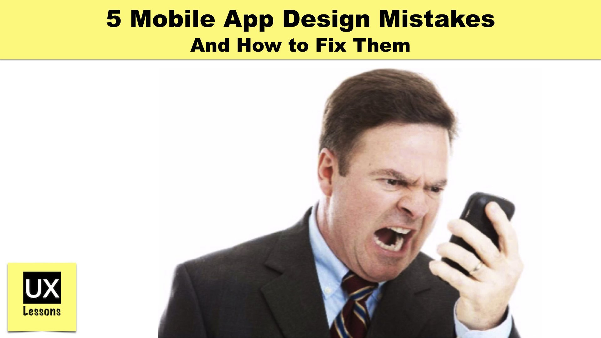 5 Mobile App Design Mistakes And How to Fix Them