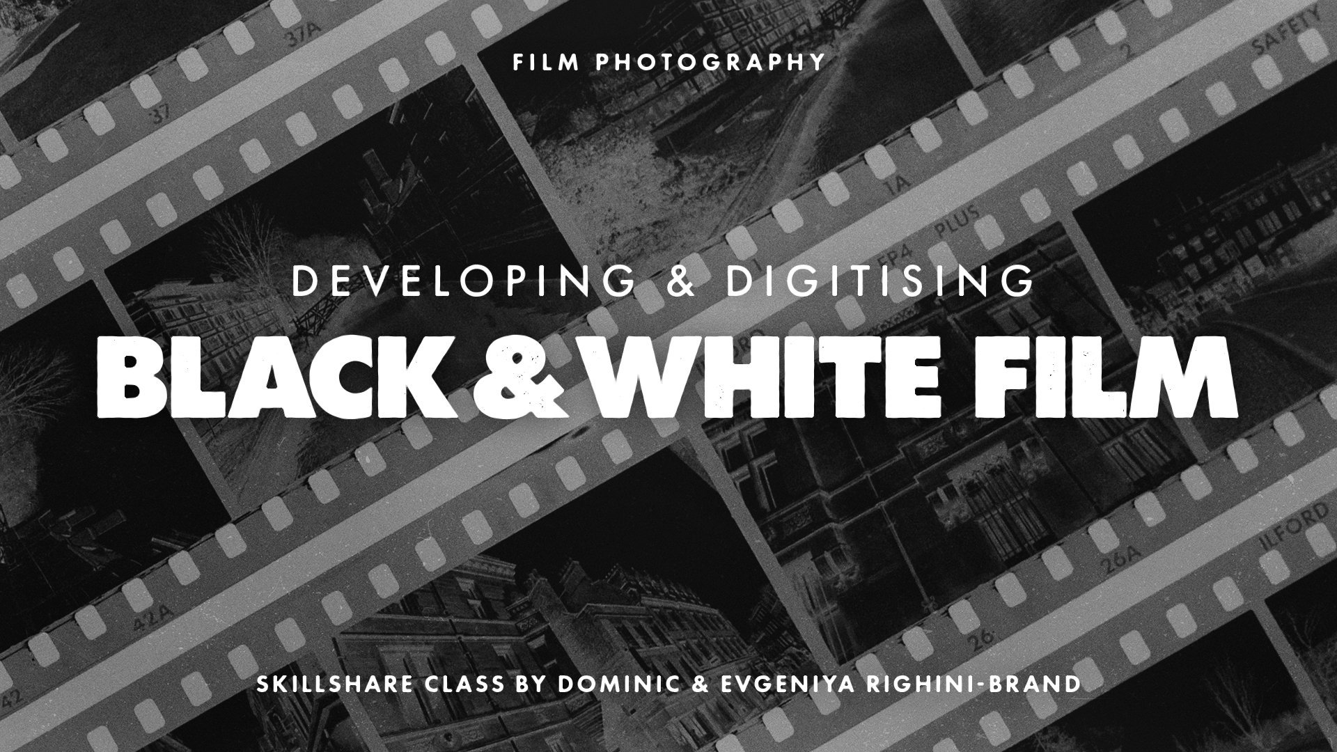 Film Photography: Developing & Digitising Black & White Film at Home
