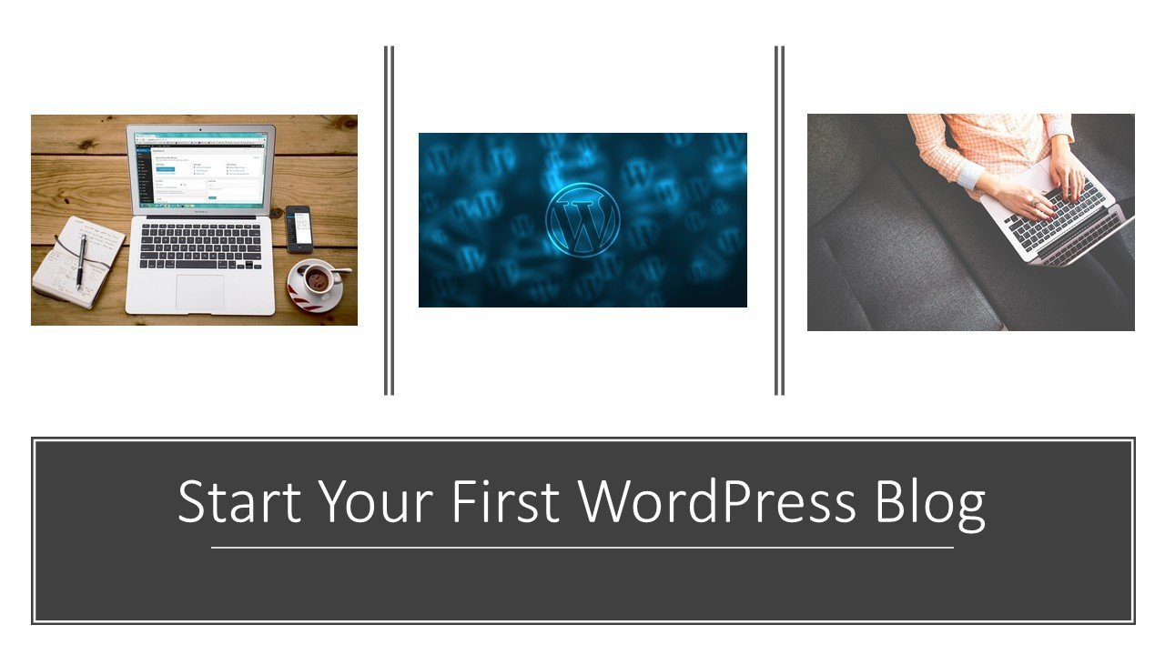 Start Your First WordPress Blog   Step-by-Step for Beginning Bloggers