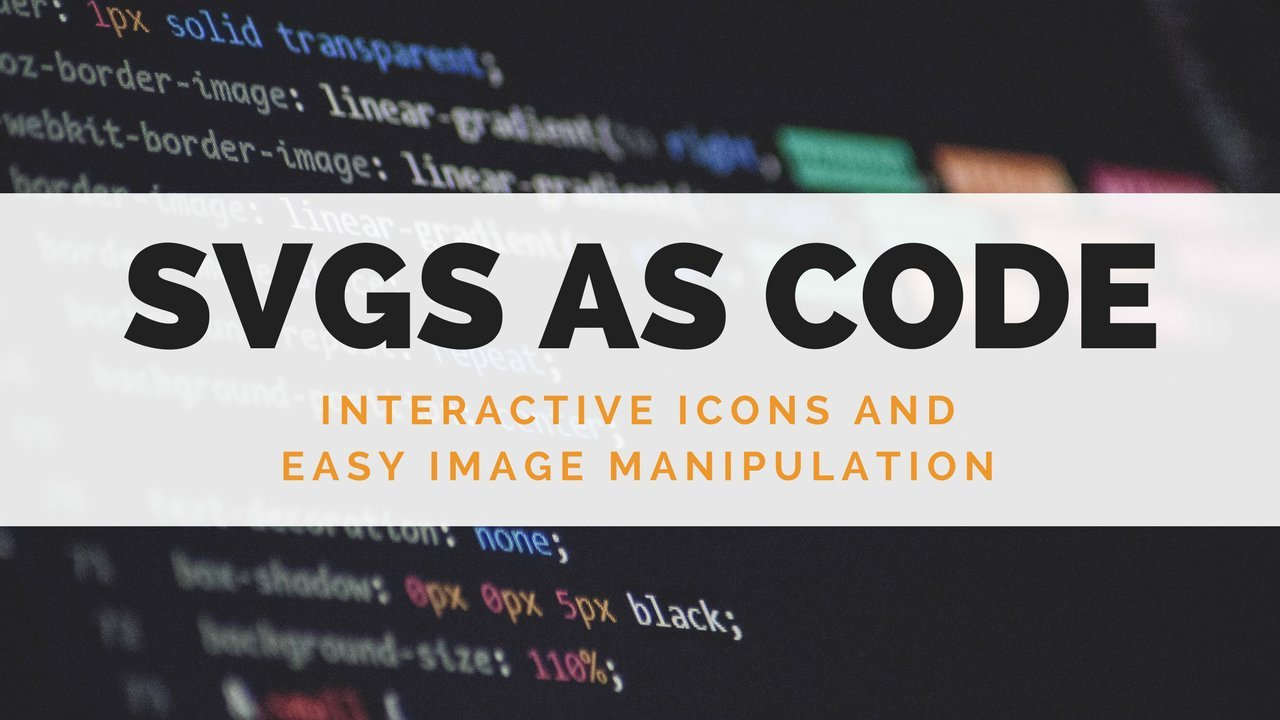 SVGs as Code: Interactive Icons and Easy Image Manipulation