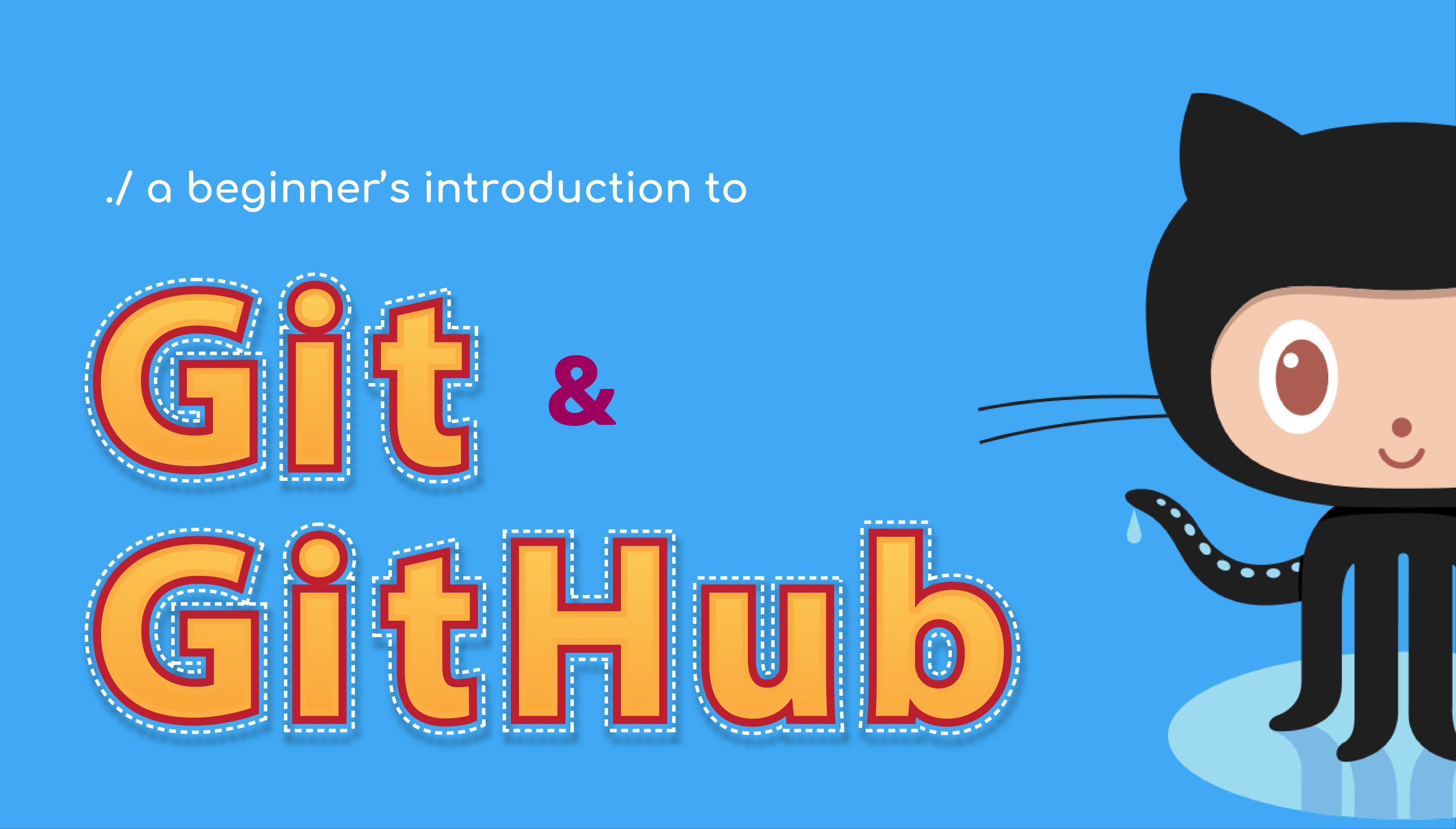 A beginner's introduction to Git and GitHub