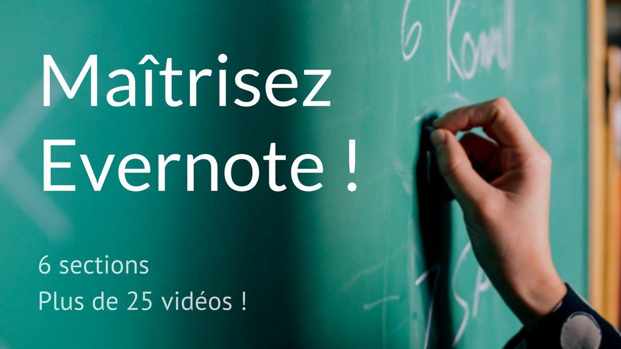 Maîtrisez Evernote ! et intégrez-le totalement dans votre quotidien professionnel