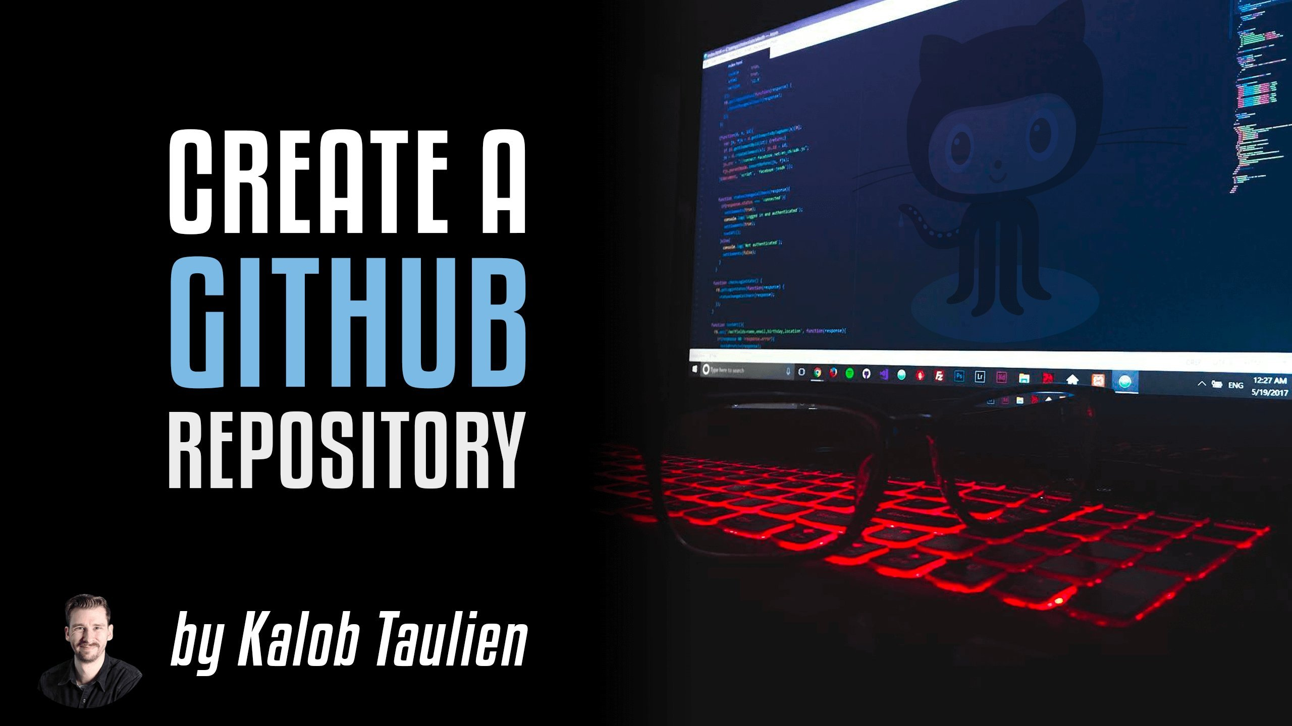 Create your first repository on Github, from scratch!