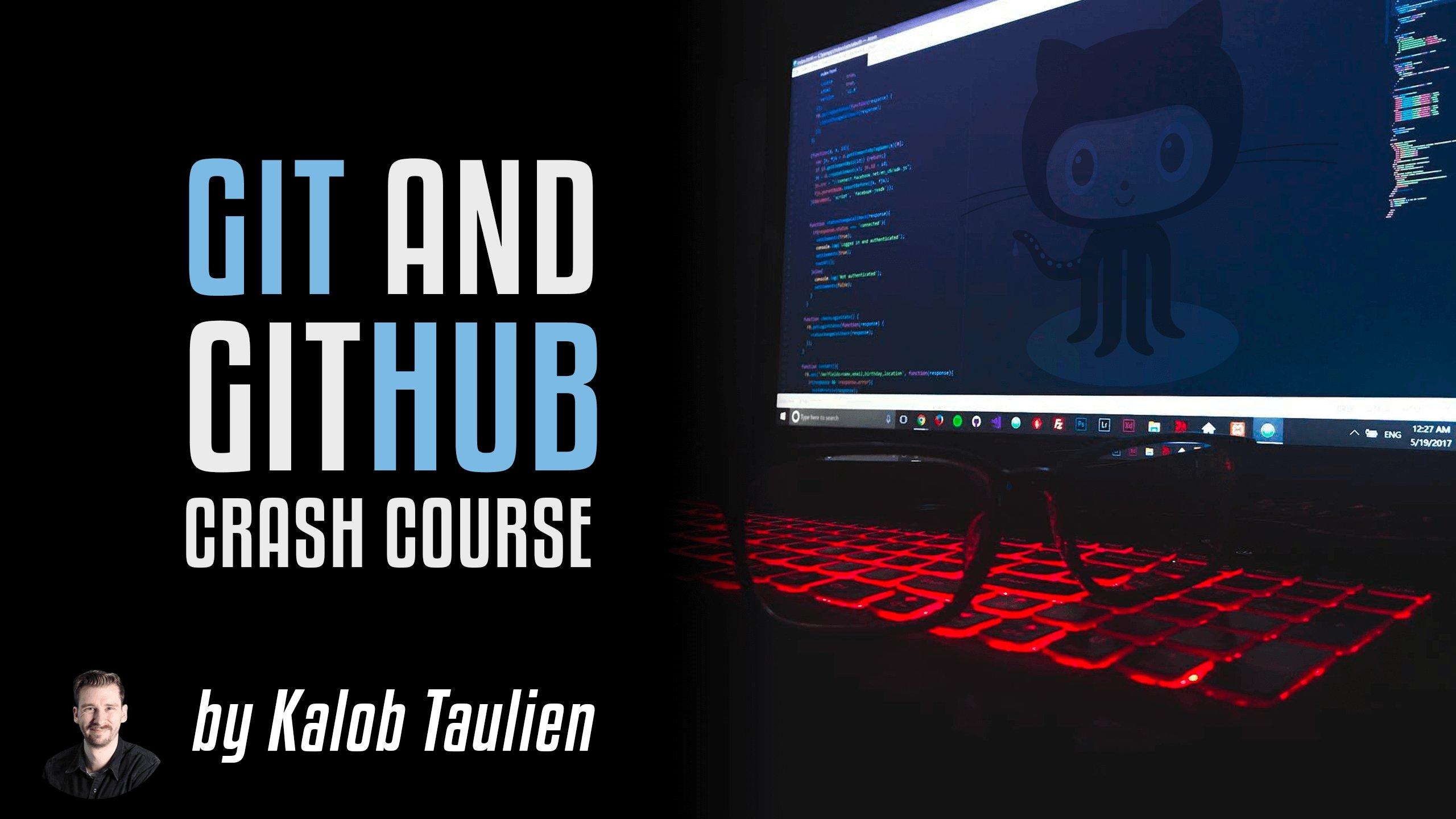 Git & GitHub Crash Course