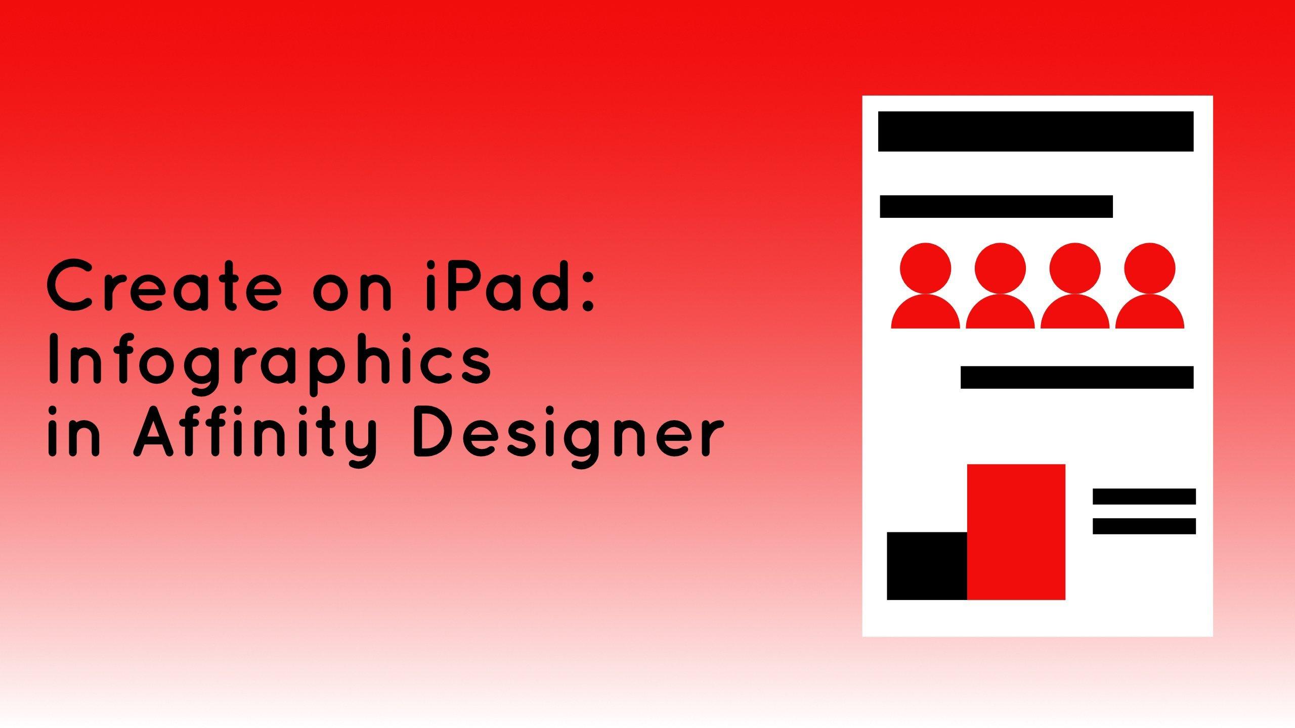 Create On iPad: Infographics in Affinity Designer