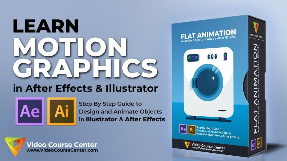 After Effects CC: Master Motion Graphics & 2d Flat Animation