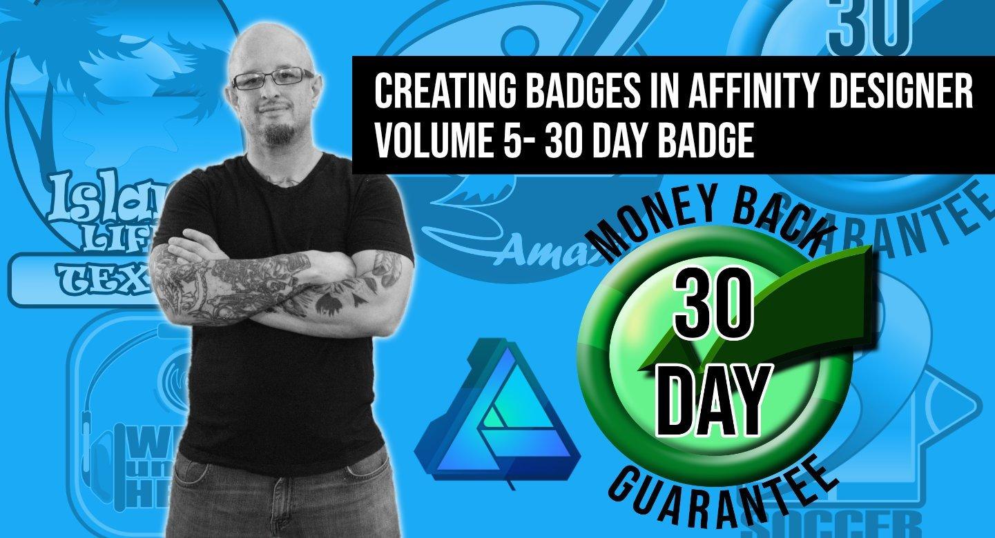 "How to make logos and badges in Affinity Designer - Volume 5 ""30 day money back"" badge"