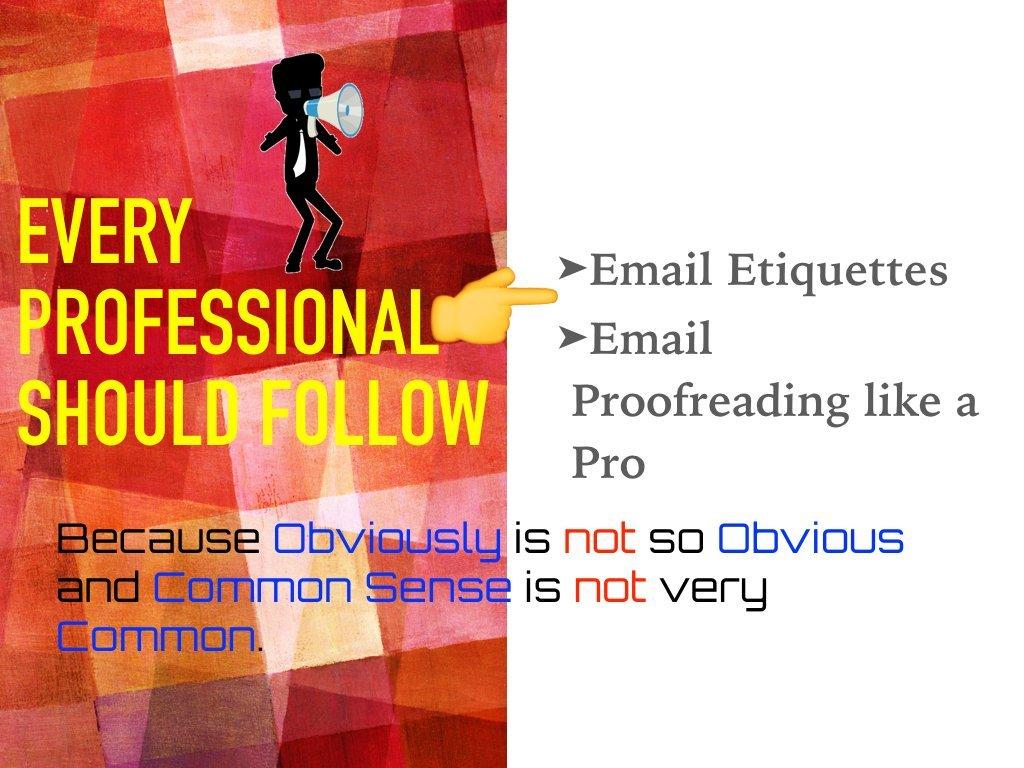 Essential for Professionals : Email Etiquettes & Proof Reading Techniques