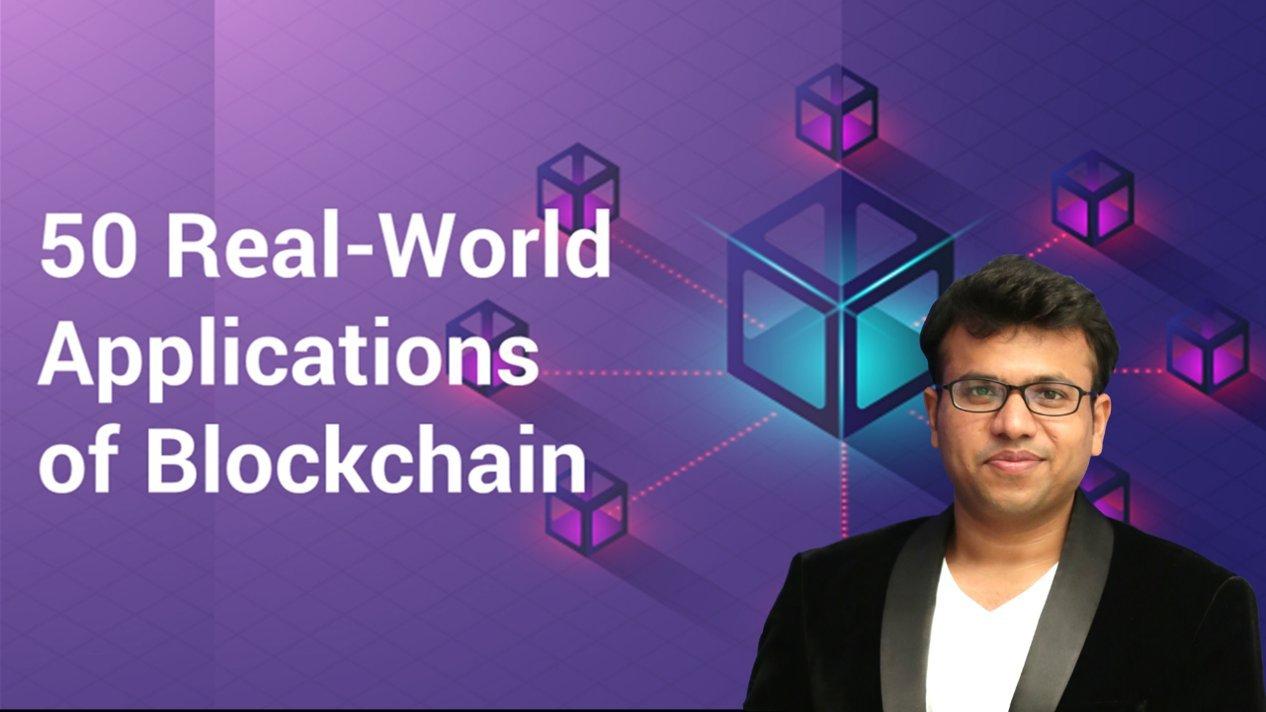 Blockchain 2021: 50 Real World Applications & Startup Ideas