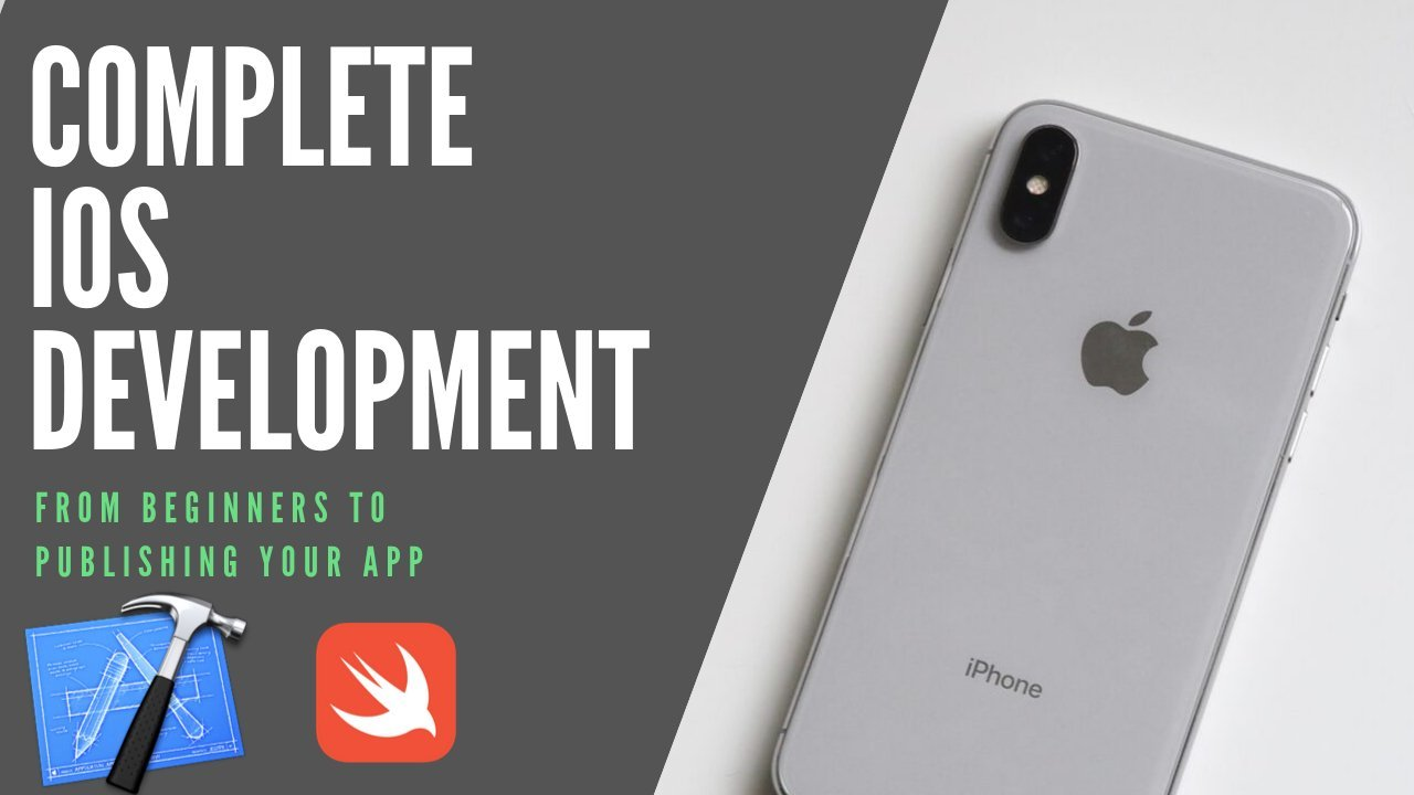 Complete iOS Development Course from Beginners to Publishing your App 