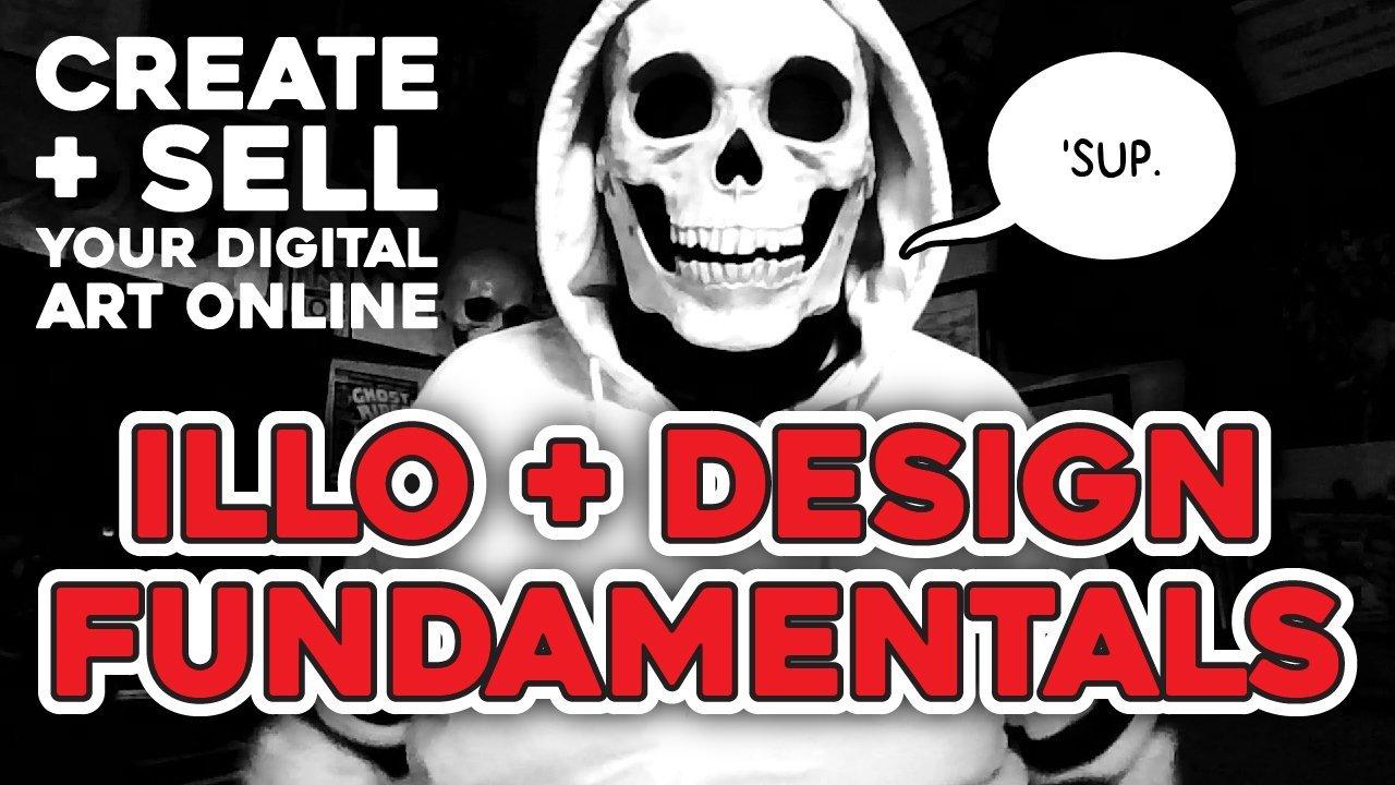 Create & Sell Your Digital Art Online: Illo + Design Fundamentals