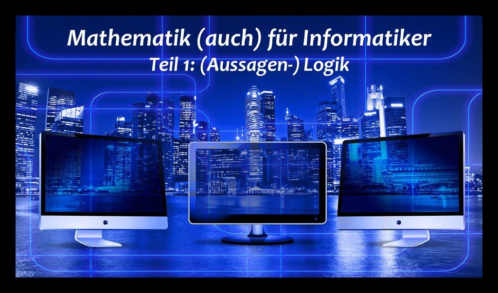 Mathematik (1) - Aussagenlogik