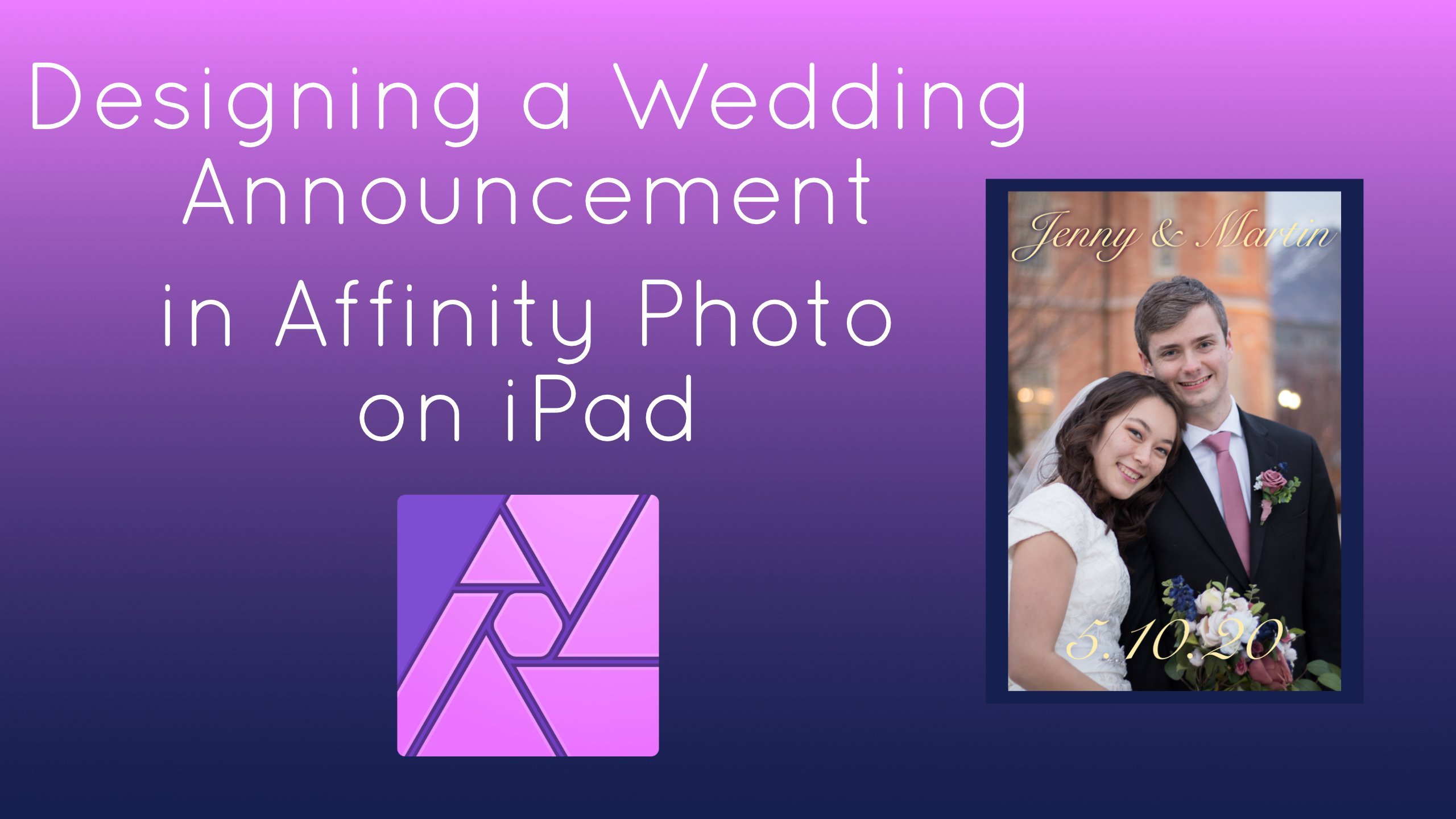 Designing Wedding Invitations in Affinity Photo on iPad