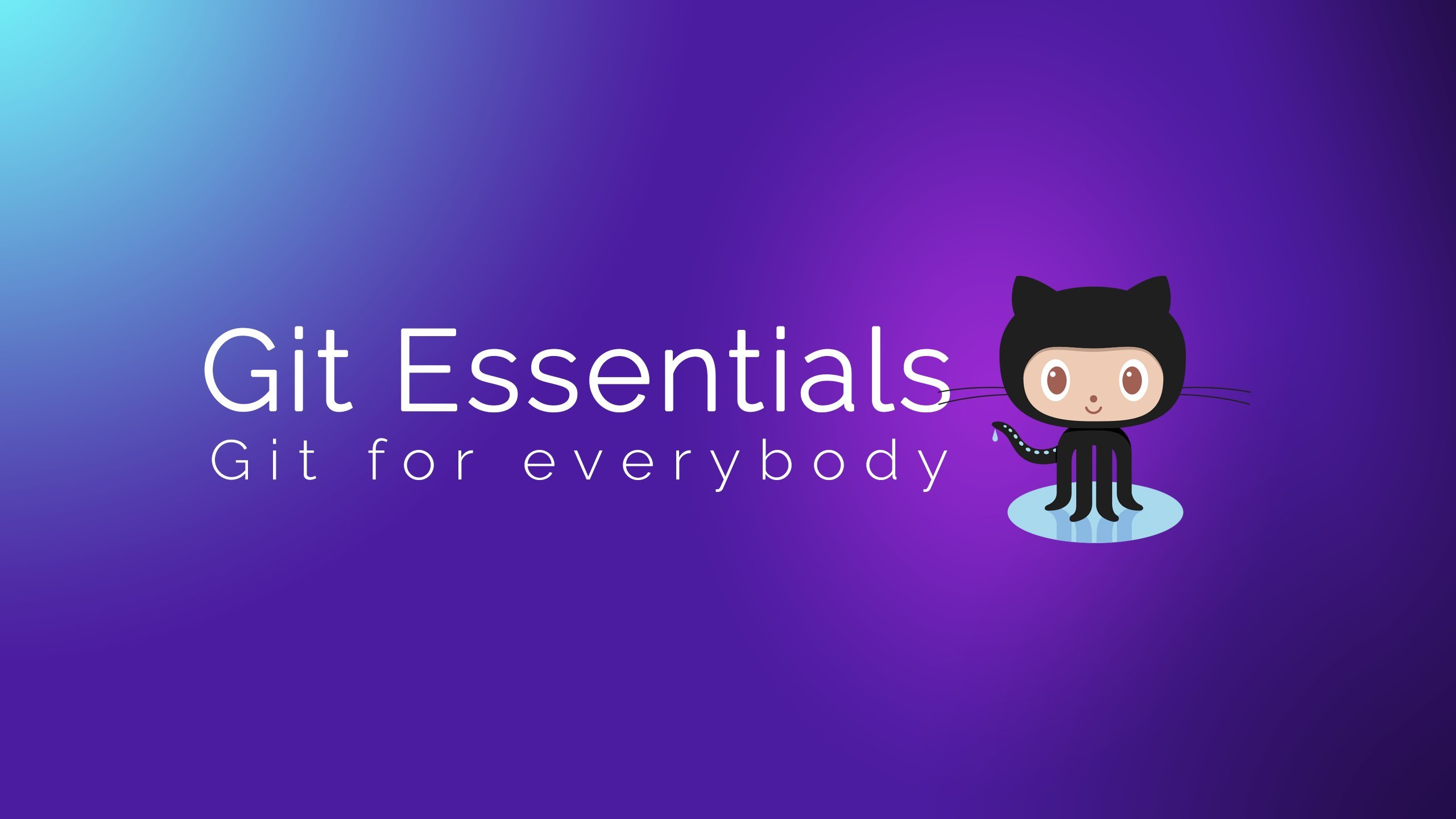 Git Essentials - Learn Git & Github from scratch!