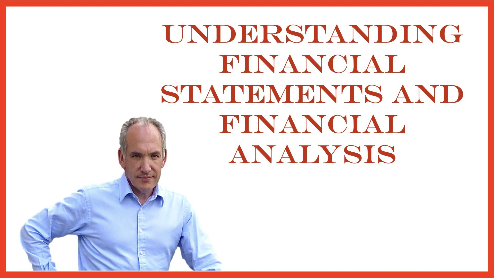 Accounting: Understanding Financial Statements and Financial Analysis