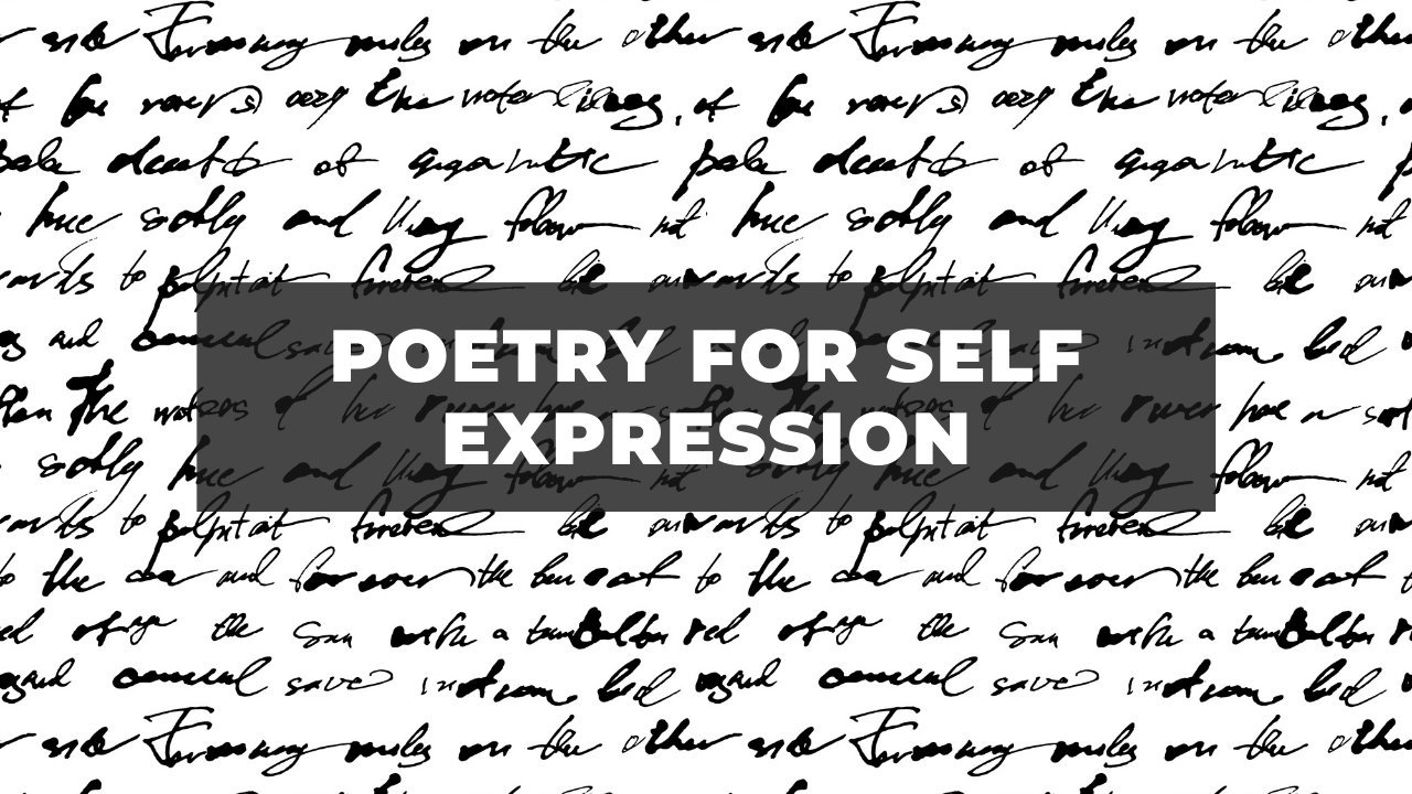 Poetry For Self Expression