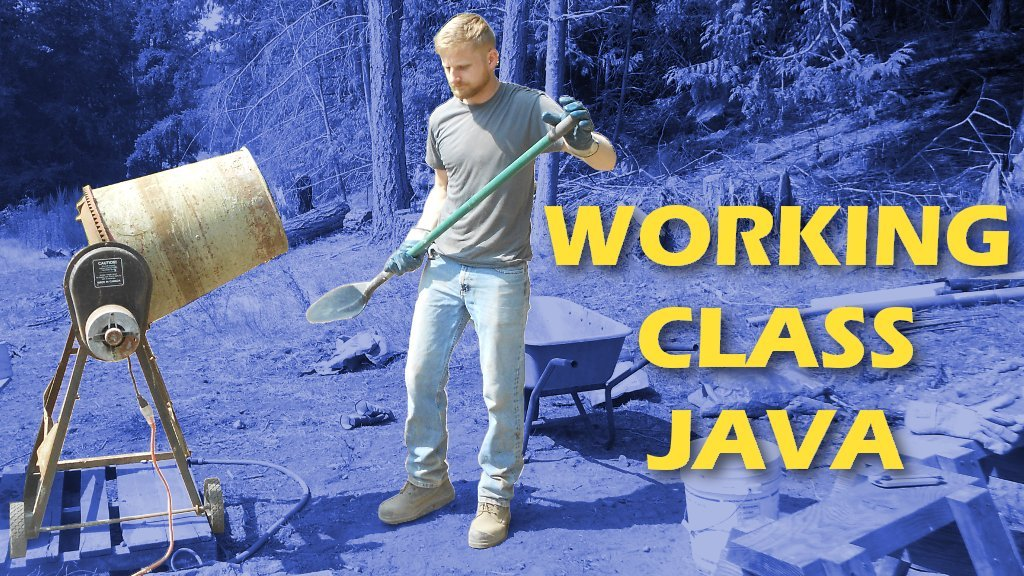 Working Class Java | A Beginners Guide To Object Oriented Programming And Software Architectures