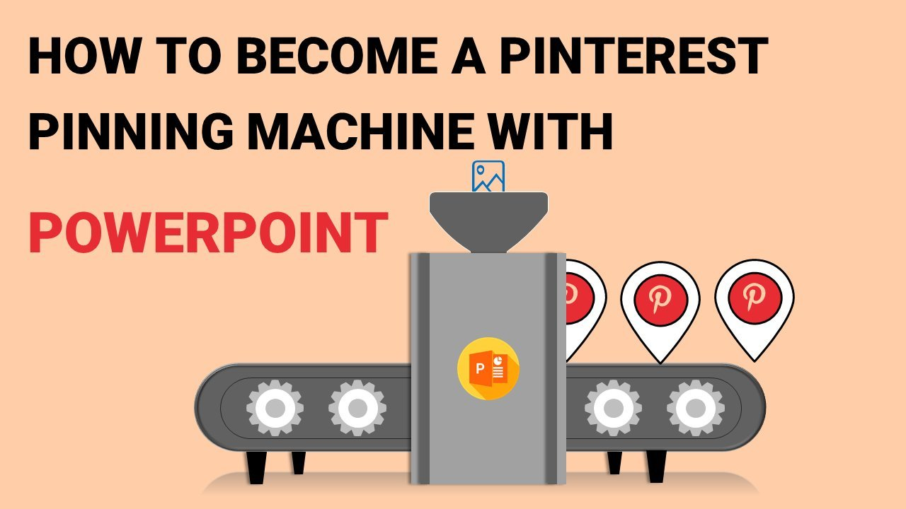 How to Become a Pinterest Pin Making Machine with PowerPoint