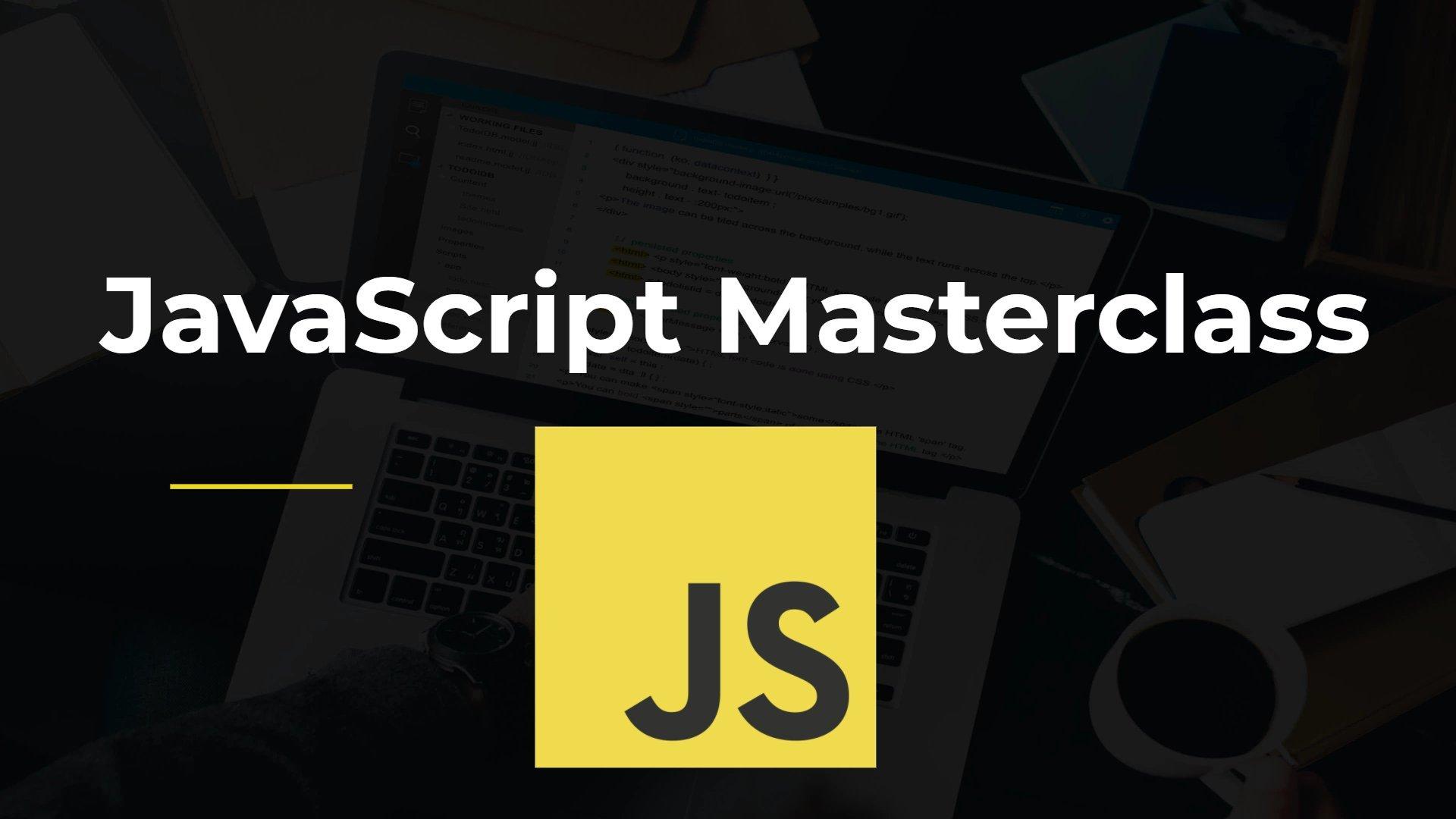 JavaScript for Beginners Masterclass