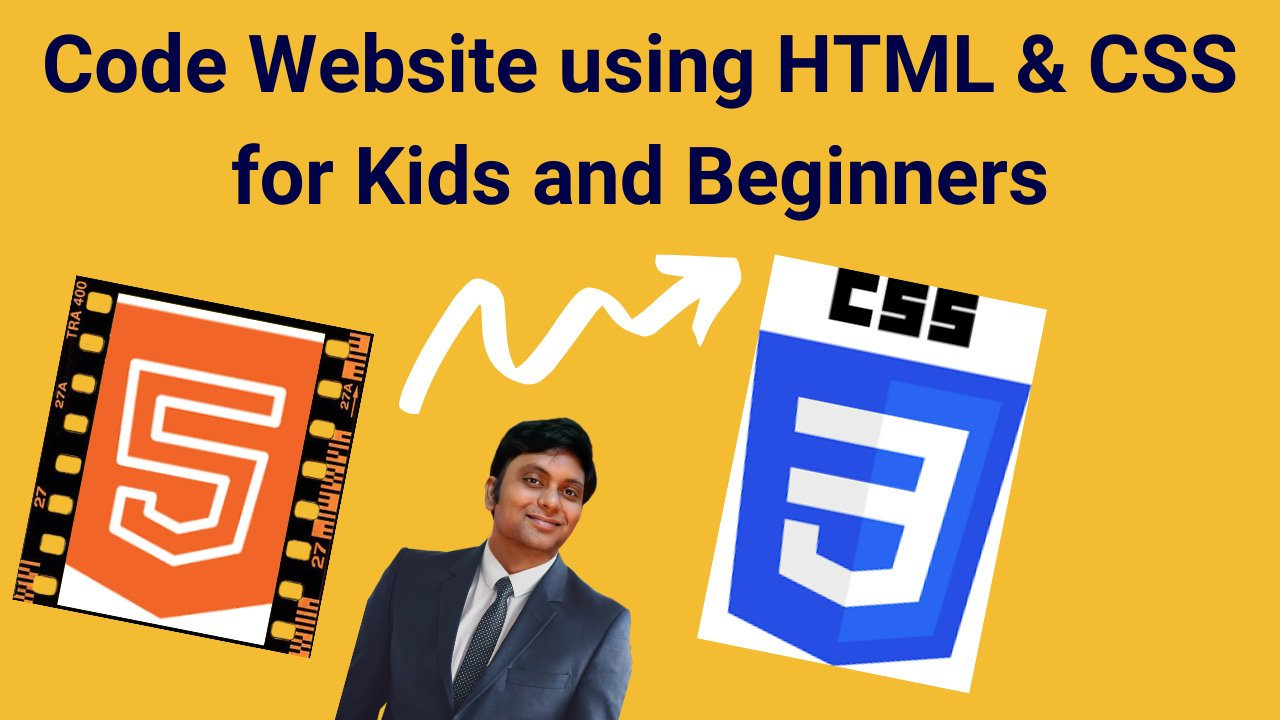 Create a Website using HTML & CSS - Coding for Kids & Beginners