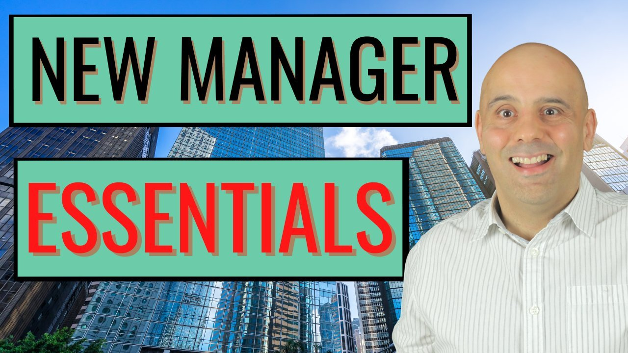 New Manager Essentials - A Practical Guide For New Team Leaders - Leadership & Management